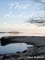 That Awful Silence