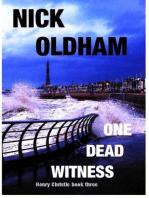 One Dead Witness