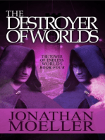 The Destroyer of Worlds