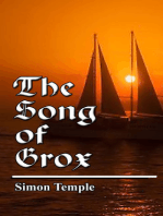 The Song of Grox