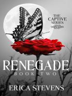Renegade (The Captive Series Book 2)