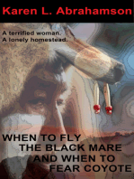 When to Fly the Black Mare and When to Fear Coyote