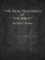 The Real Teachings of The Bible!