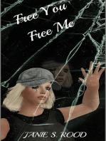 Free You Free Me