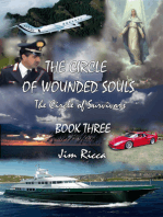 The Circle of Wounded Souls, The Circle of Survivors