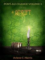 Pont-au-Change Volume III: Adrift