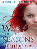 War of the Seasons, Book Two