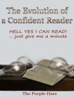 The Evolution of a Confident Reader Vol. II