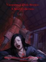 Vampires of Dusk Stories