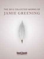 The 2012 Collected Works Of Jamie Greening
