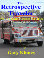 The Retrospective Traveler