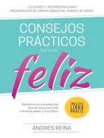 Consejos Prácticos para ser Feliz- Sabiduría en enseñanzas breves para una vida cristiana plena y fructífera