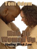 Man Up, Woman Up