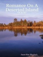 Romance On A Deserted Island