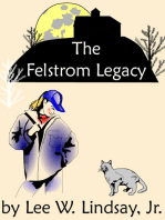 The Felstrom Legacy