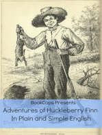 Adventures of Huckleberry Finn In Plain and Simple English (Annotated)