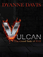 Vulcan- The Good Side Of Evil
