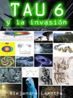 TAU 6 y la Invasión