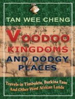 Voodoo Kingdoms And Dodgy Places