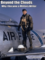 Beyond the Clouds; Why I Became a Military Writer