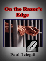On the Razor's Edge