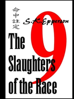 The Slaughters of the Race