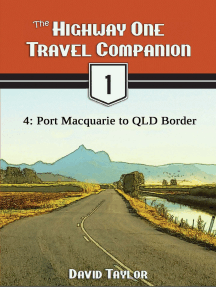 The Highway One Travel Companion: 4: Port Macquarie to QLD Border