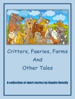 Critters, Faeries, Farms and Other Tales