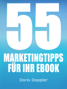 55 Marketingtipps für Ihr eBook. So verkaufen Sie mehr eBooks