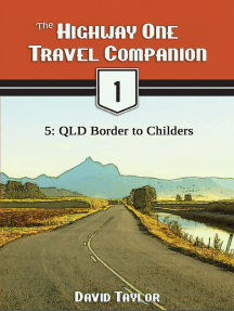 The Highway One Travel Companion: 5: QLD Border to Childers