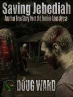 Saving Jebediah; Another True Story from the Zombie Apocalypse