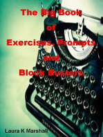 The Big Book of Exercises, Prompts and Block Busters
