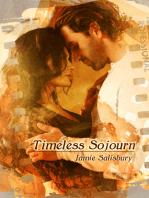Timeless Sojourn