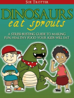 Dinosaurs Eat Sprouts, a stress-busting guide to making fun, healthy food your kids will eat
