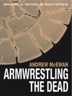 Armwrestling the Dead