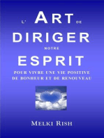 L'Art de Diriger notre Esprit Pour Vivre Une Vie Positive De Bonheur et de Renouveau