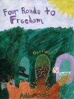 Four Roads to Freedom