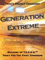 Generation Extreme