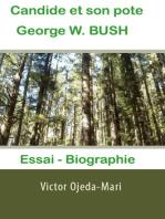 Candide et son pote George W. Bush