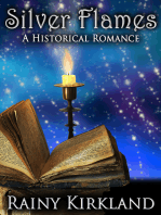 Silver Flames (Bewitching Kisses Series)