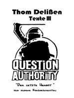 Question Authority III