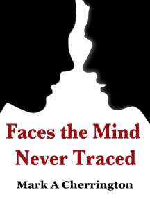 Faces The Mind Never Traced