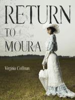 Return to Moura