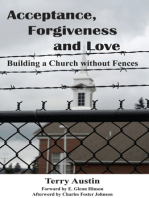 Acceptance, Forgiveness and Love