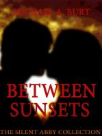Between Sunsets