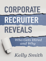 Corporate Recruiter Reveals Who Gets Hired and Why