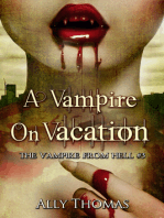 A Vampire On Vacation - The Vampire from Hell (Part 3)