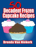 50 Decadent Frozen Cupcake Recipes