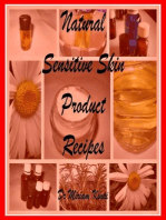 Natural Sensitive Skin Product Recipes