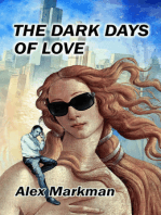 The Dark Days of Love